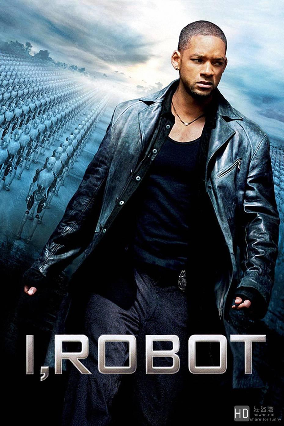 [2004][美国][动作/惊悚/科幻/悬疑][我,机器人/ 机械公敌/智能叛变/I, Robot][中英字幕]