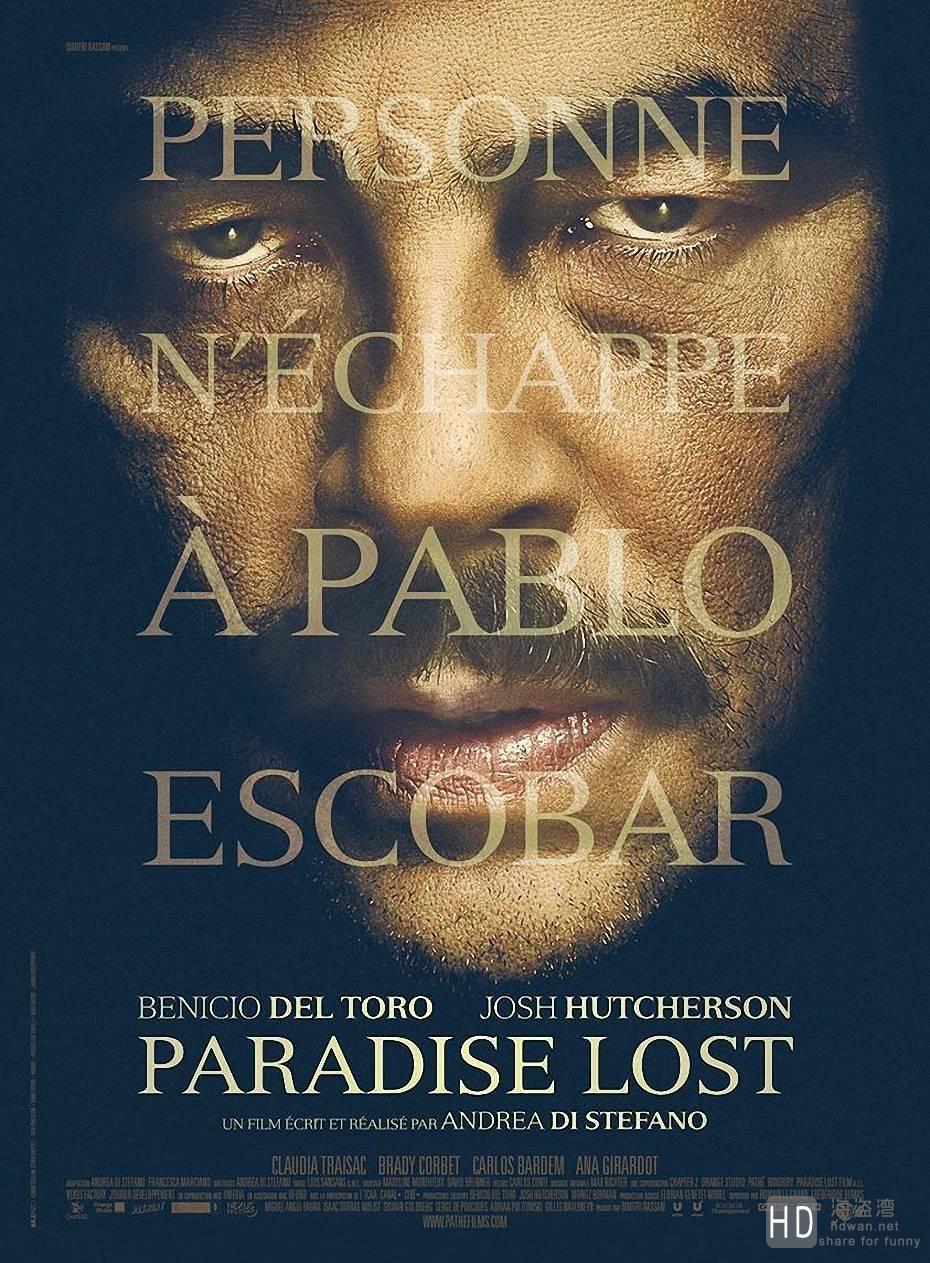 [2014][法国][失乐园 Escobar: Paradise Lost][DVD/MKV/BT电影下载][无字幕]