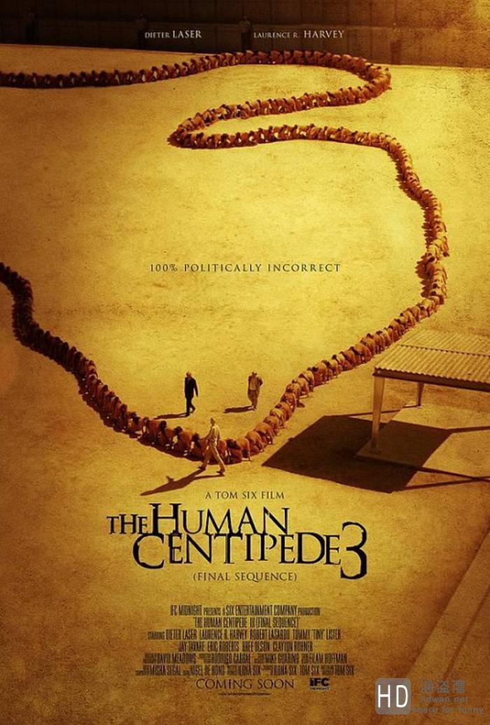 [人体蜈蚣3 The Human Centipede III(Final Sequence)][2015][美国][恐怖][MKV/3.19G]
