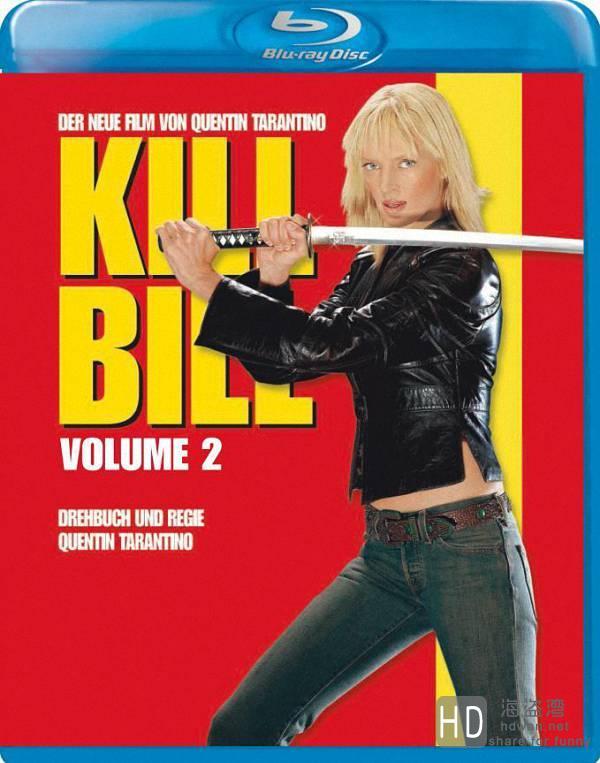 [杀死比尔1-2电影合辑][BD-RMVB/3.2G][中英字幕][2003-2004年美国高分惊悚犯罪动作片]