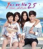 [2015][泰国][爱情][Yes or No 2.5/想爱就爱2.5][HD-MP4/887MB][泰语中字][720P]