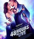 [活在当下48 Hours To Live][2016][欧美][犯罪][BT下载][HD-MP4/1.35G][英语中字][720P]