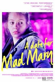 [玛丽的疯狂日/疯狂玛丽的约会][2016][欧美][爱情][HD-MP4/1.19G][英语中字][576P]