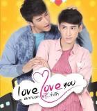 [2015][泰国][爱情][爱,爱你/loveloveyou][HD-MP4/1.5G][泰语中字][720P]