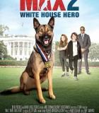 [军犬麦克斯2白宫英雄/海军忠犬2白宫英雄][2017][欧美][喜剧][BD-MP4/1.31G][英语中英双字]